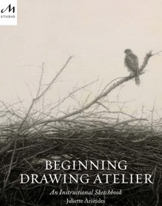 Juliette Aristides - Beginning Drawing Atelier sketchbook